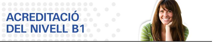 Acreditació del nivell B1 per accedir al Màster de Secundària de la UPC