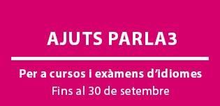 Ajuts PARLA3 per a cursos i exàmens d'idiomes. Convocatòria 2018-2019