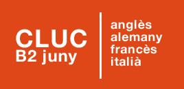 CLUC B2: anglès, alemany, francès, italià. juny de 2017