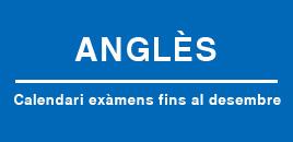 Calendari d'exàmens d'anglès a la UPC. Fins al desembren