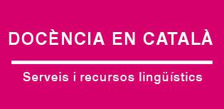 Docència en català. Serveis i recursos
