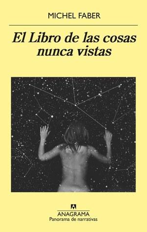 El libro de las cosas nunca vistas, Michel Faber