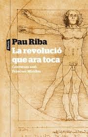 La revolució que ara toca, Pau Riba