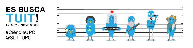 Es busca tuit. 17/18/19 de novembre #CiènciaUPC