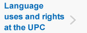 Language uses and rights at the UPC, (open link in a new window)
