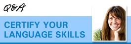 Certify your language skills