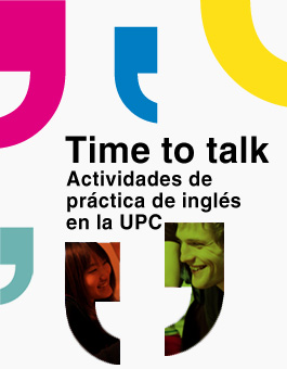 Time to talk, activitats de práctica de inglés en la UPC